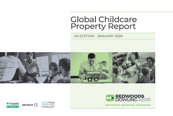 January 2020 Global Childcare Property Report brought to you by Redwoods Dowling Kerr