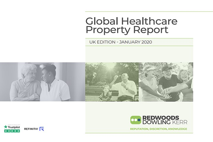 January 2020 Global Healthcare Property Report brought to you by Redwoods Dowling Kerr