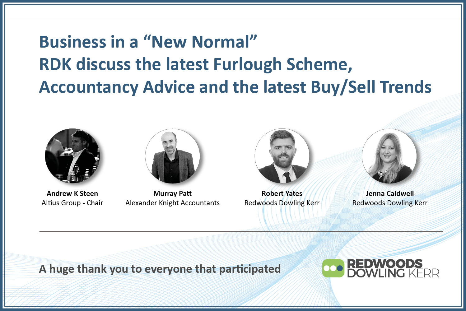 """Business in a """"New Normal"""" – RDK discuss the latest Furlough Scheme, Accountancy Advice and the latest Buy/Sell Trends"""