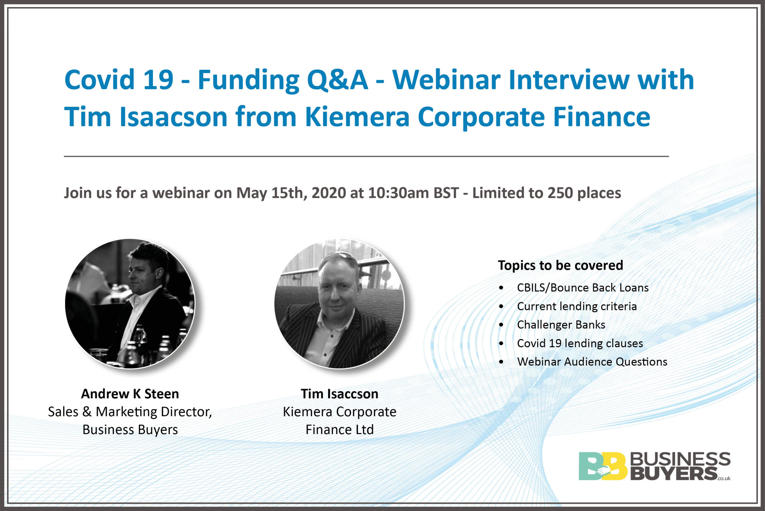 Covid 19 – Funding Q&A – Webinar Interview with Tim Isaacson from Kiemera Corporate Finance