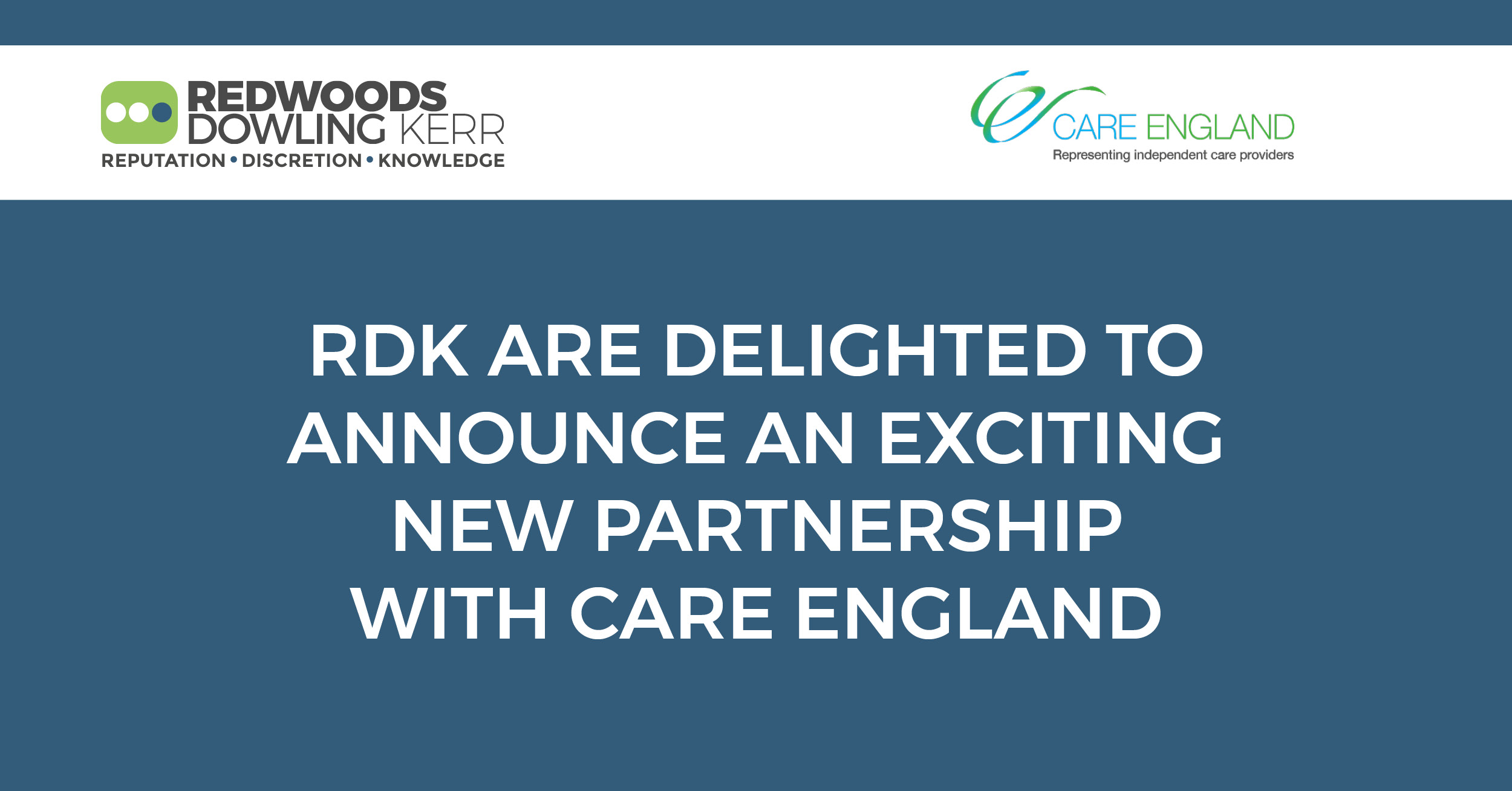Redwoods Dowling Kerr, the UK's complete healthcare broker is now an official supporter member of Care England.